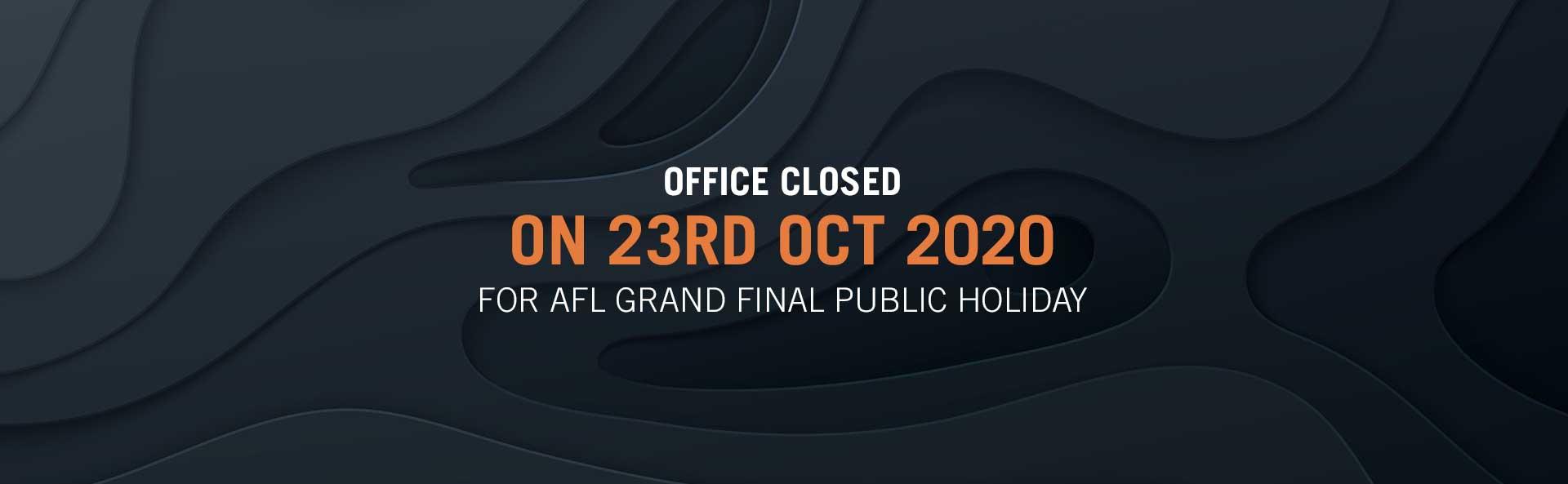 Office Closed 23 October